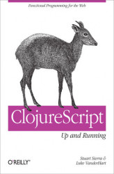 Okładka książki: ClojureScript: Up and Running