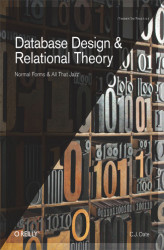 Okładka: Database Design and Relational Theory. Normal Forms and All That Jazz