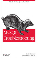 Okładka: MySQL Troubleshooting. What To Do When Queries Don't Work