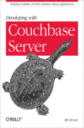 Okładka książki: Developing with Couchbase Server
