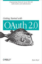 Okładka książki: Getting Started with OAuth 2.0