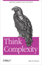 Okładka: Think Complexity. Complexity Science and Computational Modeling