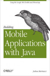 Okładka: Building Mobile Applications with Java. Using the Google Web Toolkit and PhoneGap