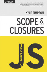 Okładka: You Don't Know JS: Scope & Closures