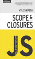 Okładka książki: You Don't Know JS: Scope & Closures