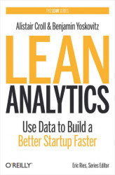 Okładka: Lean Analytics. Use Data to Build a Better Startup Faster