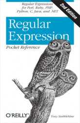 Okładka książki: Regular Expression Pocket Reference. Regular Expressions for Perl, Ruby, PHP, Python, C, Java and .NET