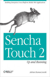 Okładka książki: Sencha Touch 2 Up and Running