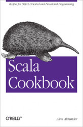 Okładka: Scala Cookbook. Recipes for Object-Oriented and Functional Programming
