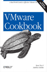 Okładka: VMware Cookbook. A Real-World Guide to Effective VMware Use