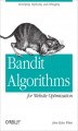 Okładka książki: Bandit Algorithms for Website Optimization