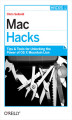 Okładka książki: Mac Hacks. Tips & Tools for unlocking the power of OS X