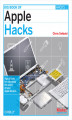 Okładka książki: Big Book of Apple Hacks. Tips & Tools for unlocking the power of your Apple devices