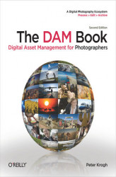 Okładka książki: The DAM Book. Digital Asset Management for Photographers