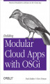 Okładka książki: Building Modular Cloud Apps with OSGi