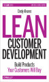 Okładka książki: Lean Customer Development. Building Products Your Customers Will Buy