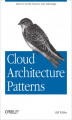 Okładka książki: Cloud Architecture Patterns. Using Microsoft Azure