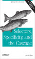 Okładka książki: Selectors, Specificity, and the Cascade
