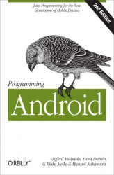 Okładka książki: Programming Android. Java Programming for the New Generation of Mobile Devices