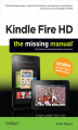 Okładka książki: Kindle Fire HD: The Missing Manual