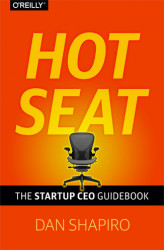 Okładka: Hot Seat. The Startup CEO Guid