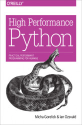 Okładka: High Performance Python. Practical Performant Programming for Humans