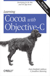 Okładka: Learning Cocoa with Objective-C. Developing for the Mac and iOS App Stores. 3rd Edition