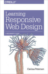 Okładka książki: Learning Responsive Web Design. A Beginner's Guide