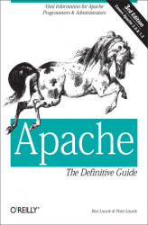 Okładka książki: Apache: The Definitive Guide. The Definitive Guide, 3rd Edition
