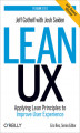 Okładka książki: Lean UX. Applying Lean Principles to Improve User Experience