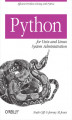 Okładka książki: Python for Unix and Linux System Administration - Noah Gift, Jeremy M. Jones