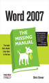 Okładka książki: Word 2007: The Missing Manual. The Missing Manual - Chris Grover