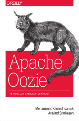 Okładka: Apache Oozie. The Workflow Scheduler for Hadoop