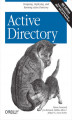 Okładka książki: Active Directory. Designing, Deploying, and Running Active Directory