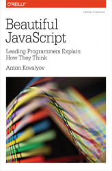Okładka książki: Beautiful JavaScript. Leading Programmers Explain How They Think