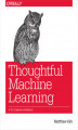 Okładka książki: Thoughtful Machine Learning. A Test-Driven Approach