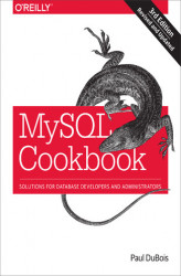 Okładka: MySQL Cookbook. Solutions for Database Developers and Administrators