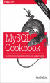 Okładka książki: MySQL Cookbook. Solutions for Database Developers and Administrators - Paul DuBois