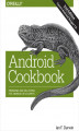 Okładka książki: Android Cookbook. Problems and Solutions for Android Developers. 2nd Edition