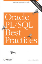 Okładka: Oracle PL/SQL Best Practices. Optimizing Oracle Code