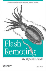 Okładka: Flash Remoting: The Definitive Guide. Connecting Flash MX Applications to Remote Services