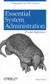 Okładka książki: Essential System Administration Pocket Reference. Commands and File Formats