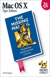 Okładka książki: Mac OS X: The Missing Manual, Tiger Edition. The Missing Manual