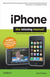 Okładka książki: iPhone: The Missing Manual. Covers All Models with 3.0 Software-including the iPhone 3GS