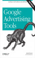 Okładka książki: Google Advertising Tools. Cashing in with AdSense and AdWords - Harold Davis, David Iwanow