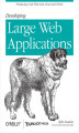 Okładka książki: Developing Large Web Applications. Producing Code That Can Grow and Thrive