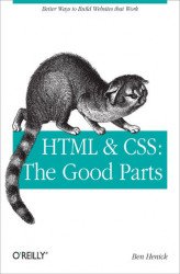 Okładka książki: HTML & CSS: The Good Parts
