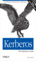 Okładka książki: Kerberos: The Definitive Guide. The Definitive Guide - Jason Garman