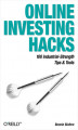 Okładka książki: Online Investing Hacks. 100 Industrial-Strength Tips & Tools