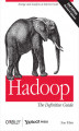 Okładka książki: Hadoop: The Definitive Guide. 2nd Edition